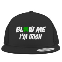 38e73e14a3e Blow Me I m Irish Youth Six-Panel Twill Cap (Embroidered)